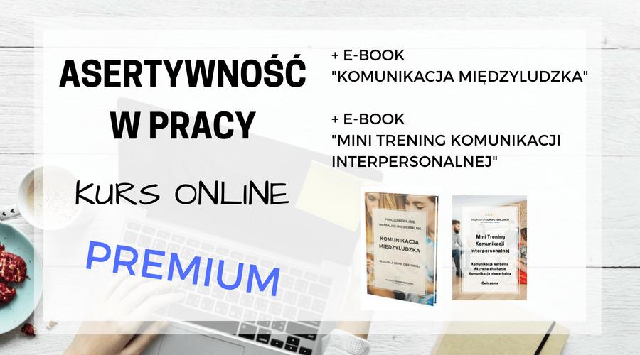 """""""Asertywność w pracy"""" kurs online premium"""