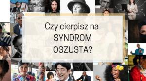 Syndrom oszusta – czy siedzi też w Tobie? 5 sposobów jak go pokonać