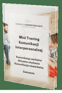 """""""Mini Trening Komunikacji Interpersonalnej. Ćwiczenia"""" e-book"""