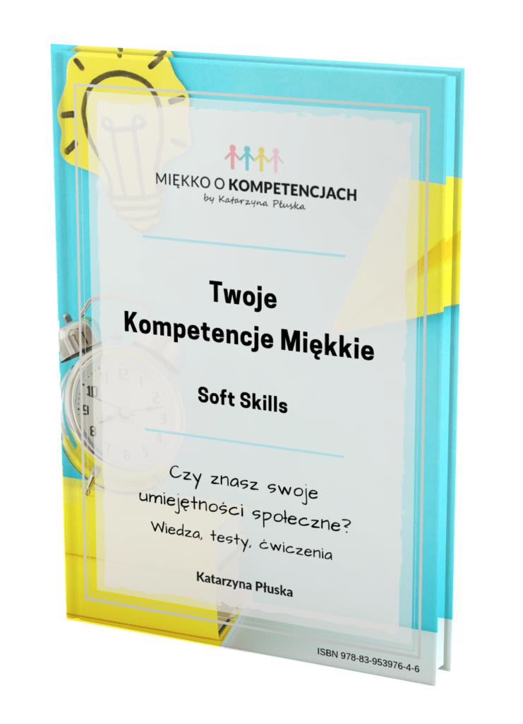 E-book Twoje kompetencje miękkie. Soft skills