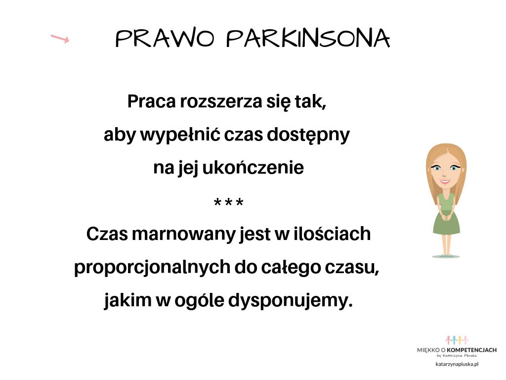 Prawo Parkinsona Techniki zarządzania sobą w czasie