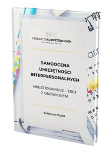 """""""Samoocena umiejętności interpersonalnych Kwestionariusz - test z omówieniem e-book"""" e-book"""